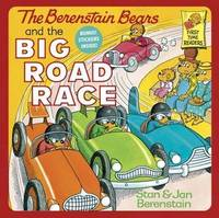 The Berenstain Bears and the Big Road Race by Stan And Jan Berenstain Berenstain