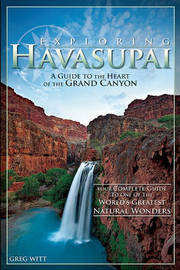 Exploring Havasupai by Greg Witt
