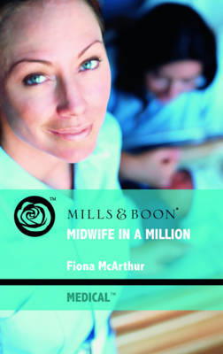 Midwife in a Million by Fiona McArthur image