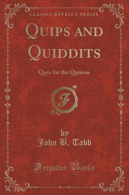 Quips and Quiddits by John B. Tabb image