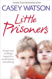 Little Prisoners by Casey Watson