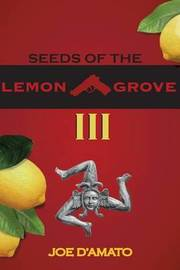 Seeds of the Lemon Grove III by MR Joe J D'Amato image