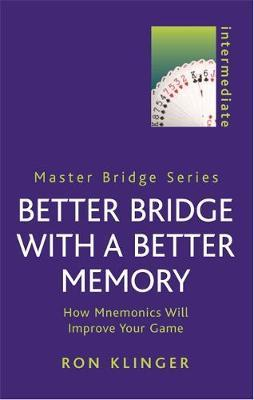 Better Bridge with a Better Memory by Ron Klinger image
