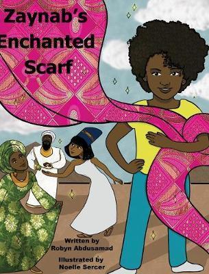 Zaynab's Enchanted Scarf by Robyn Abdusamad image