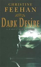 Dark Desire (The Carpathians #2) (UK Edition) by Christine Feehan
