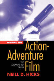 Writing the Action Adventure Film by Neill Hicks image