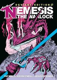 Nemesis The Warlock: Deviant Edition by Pat Mills