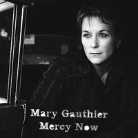 Mercy Now by Mary Gauthier image