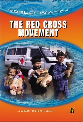 The Red Cross Movement by Jane Bingham