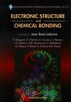 Electronic Structure And Chemical Bonding by Dunod Editeur