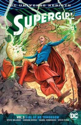 Supergirl Vol. 3 (Rebirth) by Steve Orlando image