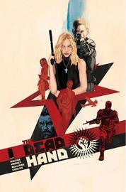 The Dead Hand Volume 1: Cold War Relics by Kyle Higgins