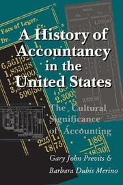 A History of Accountancy in the United States by Gary J Previts