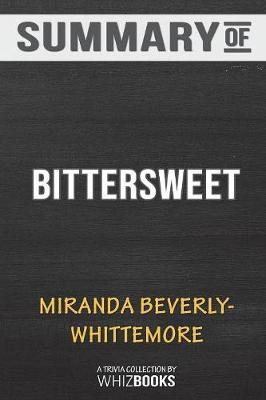 Summary of Bittersweet by Whizbooks