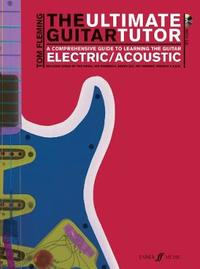 The Ultimate Guitar Tutor by Tom Fleming image