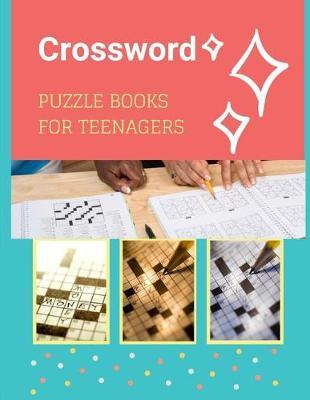 Crossword Puzzle Books For Teenagers by Erin S Gore