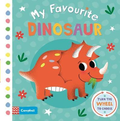 My Favourite Dinosaur by Campbell Books