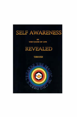 Self Awareness in the Game of Life Revealed Through the Magic of Children's Theatre by Mel, Bogen image