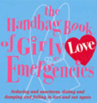 The Handbag Book Of Girly Love Emergencies by Jacqueline Burns image