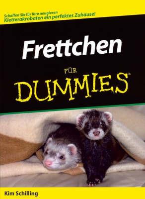 Frettchen Fur Dummies by Kim Schilling image