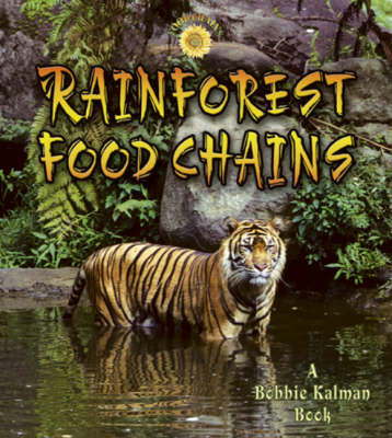 Rainforest Food Chains by Molly Aloian image