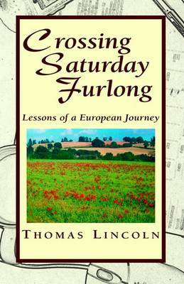Crossing Saturday Furlong by Thomas Lincoln image