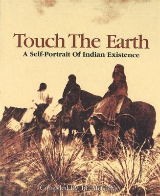 Touch The Earth by T.C. McLuhan