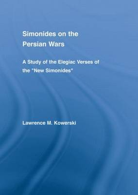 Simonides on the Persian Wars by Lawrence M. Kowerski image