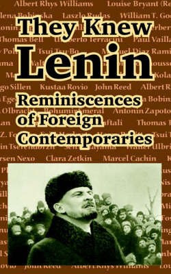 They Knew Lenin: Reminiscences of Foreign Contemporaries by Clara Zetkin