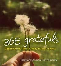 365 Gratefuls by Hailey Bartholomew