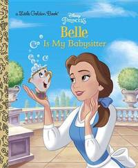 Belle Is My Babysitter (Disney Princess) by Victoria Saxon