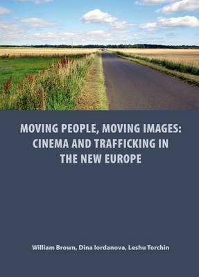 Moving People, Moving Images by William Brown