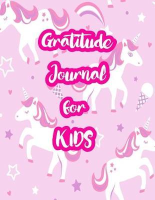 Gratitude Journal for Kids by Abril Fry