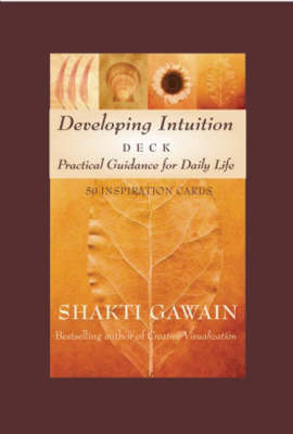 Developing Intuition Deck: Practical Guidance for Daily Life by Shakti Gawain image