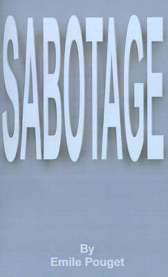 Sabotage by Emile Pouget