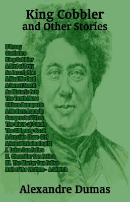 King Cobbler and Other Stories by Alexandre Dumas