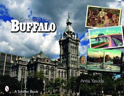 Greetings from Buffalo, New York by Anita Yasuda