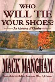 Who Will Tie Your Shoes? by Mack Mangham image