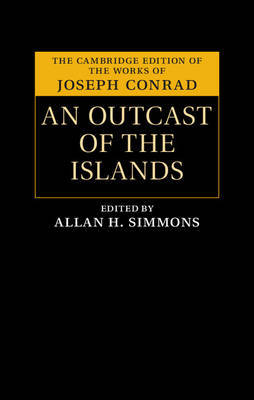An Outcast of the Islands by Joseph Conrad