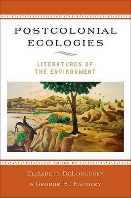 Postcolonial Ecologies