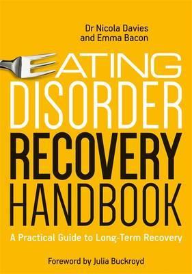Eating Disorder Recovery Handbook by Nicola Davies