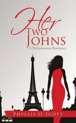 Her Two Johns by Phyllis O Scott