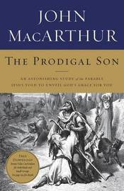 The Prodigal Son by John F MacArthur image