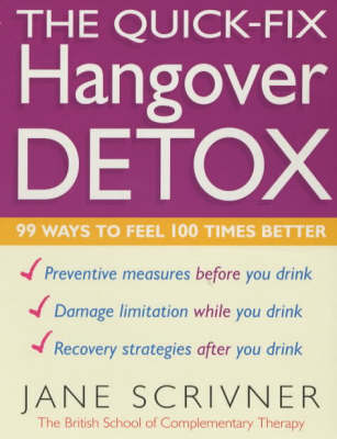 The Quick-fix Hangover Detox by Jane Scrivner