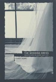 The Wedding Dress by Fanny Howe