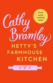 Hetty's Farmhouse Bakery by Cathy Bramley image