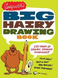 Sasquatchs Big Hariy Drawing Book by Chris McDonnell