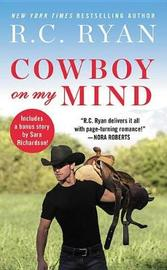 Cowboy on My Mind by R C Ryan