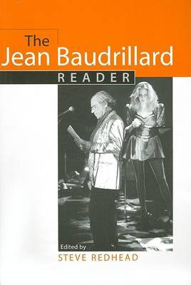 The Jean Baudrillard Reader by Jean Baudrillard