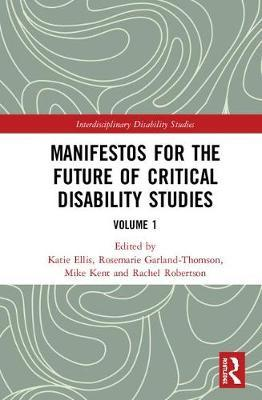 Manifestos for the Future of Critical Disability Studies image
